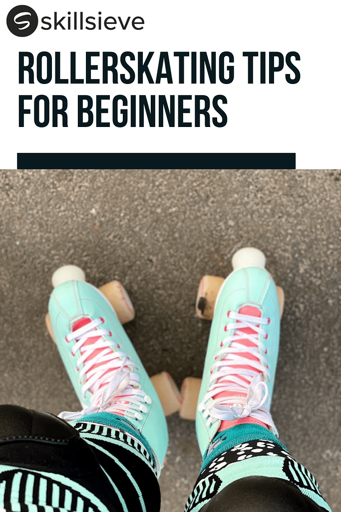 rollerskating tips for beginners